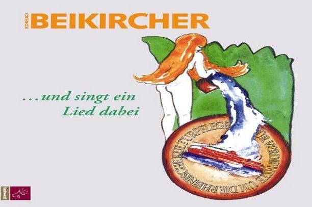 """Konrad Beikircher + Band: """"… und singt ein Lied dabei"""""""